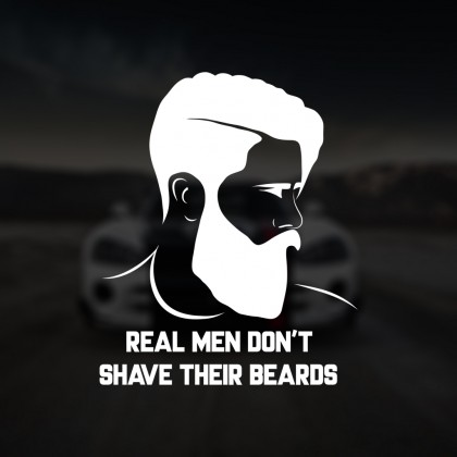 REAL MAN DONT SHAVE